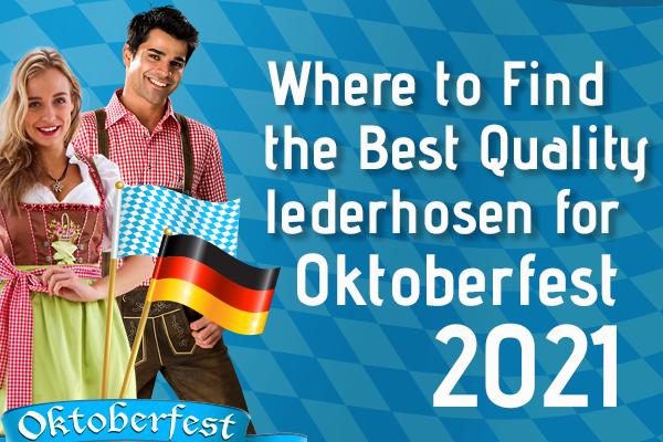 Where to Find Best Quality lederhosen for Oktoberfest